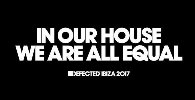 Defected In The House Ibiza, sarà all'Eden la residenza 2017 per la label riferimento della House Music